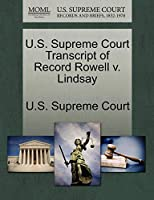U.S. Supreme Court Transcript of Record Rowell V. Lindsay
