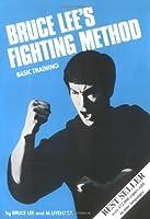 Bruce Lee's Fighting Method: Basic Training
