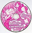 bullet carnival バレット・カーニバル Bullet Butlers お返しディスク