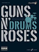 Guns N' Roses Authentic Drums Playalong (Authentic Playalong)