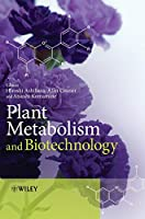 Plant Metabolism and Biotechnology