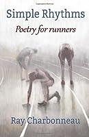 Simple Rhythms: Poetry for Runners