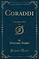 Coraddi, Vol. 48: December, 1943 (Classic Reprint)