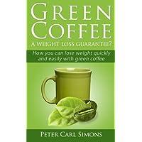 Green Coffee: A Weight Loss Guarantee?