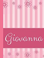 Giovanna: Personalized Name College Ruled Notebook Pink Lines and Flowers