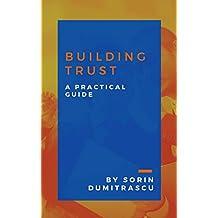 Building Trust: A Practical Guide