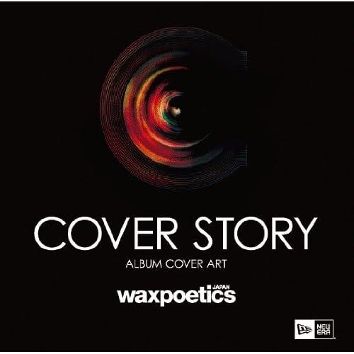 Cover Story Japan (Wax Poetics Japan Books)