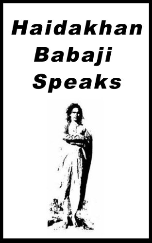 Haidakhan Babaji Speaks (English Edition)