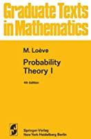 Probability Theory I (Graduate Texts in Mathematics)