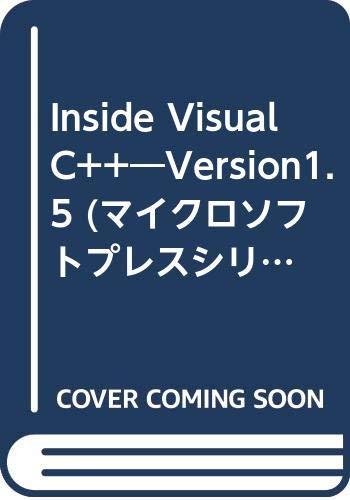 Inside Visual C++―Version1.5 (マイクロソフトプレスシリーズ)の詳細を見る