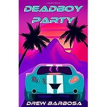 Deadboy Party