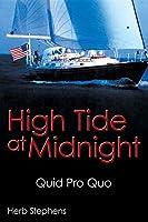 High Tide at Midnight: Quid Pro Quo