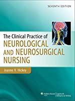 Clinical Practice of Neurological & Neurosurgical Nursing (Clinical Practice of Neurological and Neurosurgical Nursing)