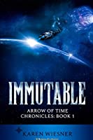 Immutable, Arrow of Time Chronicles: Book 1