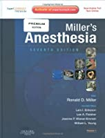 Miller's Anesthesia: Expert Consult Premium Edition - Enhanced Online Features and Print, 2-Volume Set, 7e