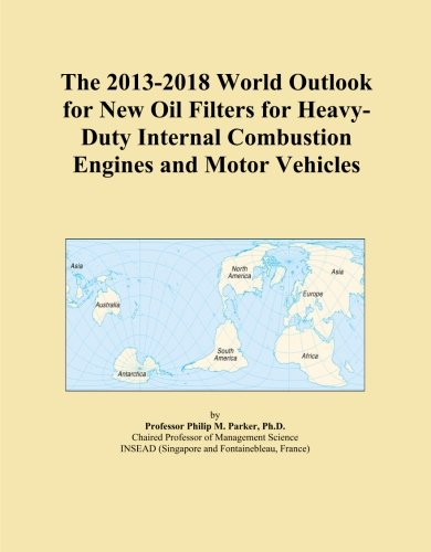 The 2013-2018 World Outlook fo...