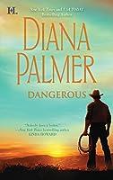 Dangerous (Long, Tall Texans)