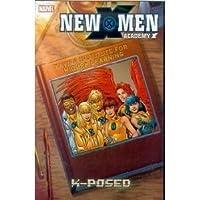 New X-men: Academy X X-posed (X-Men (Graphic Novels))