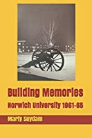 Building Memories: Norwich University 1961-65