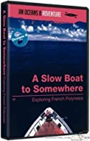 A Slow Boat to Somewhere