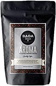 Bada Bean Coffee, Aroma, Roasted Beans. Fresh Roasted Daily. Award Winning Speciality Coffee Beans. 500g (Whole Beans)