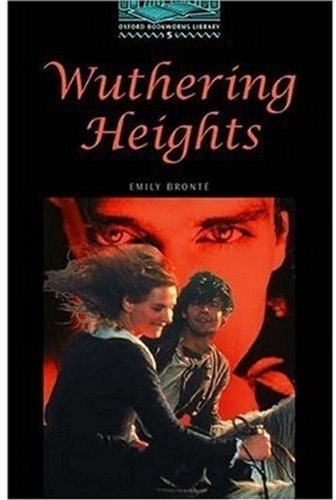 Wuthering Heights (Oxford Bookworms Library)の詳細を見る