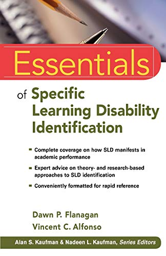 Download Essentials of Specific Learning Disability Identification (Essentials of Psychological Assessment) 0470587601