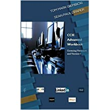 CCIEv5 Advanced Workbook First Edition: Covering Version 4 and 5 Exam Technologies