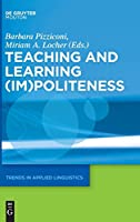 Teaching and Learning Im Politeness (Trends in Applied Linguistics)