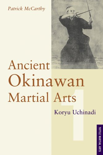 Ancient Okinawan Martial Arts: Koryu Uchinadi (Tuttle Martial Arts)