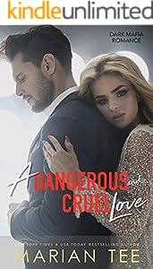 A Dangerous and Cruel Love: Dark Mafia Romance Duet Part 2 (English Edition)