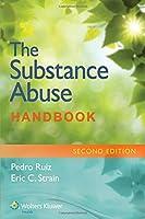 The Substance Abuse Handbook (Ruiz, Handbook for Substance Abuse)