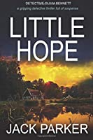 LITTLE HOPE a gripping detective thriller full of twists and turns