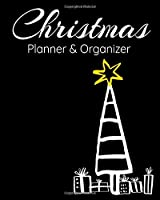Christmas Planner & Organizer: Holiday Party Planner & Festivities Organizer - 8x10 - 100 Pages