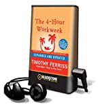 The 4-Hour Workweek: Escape 9-5, Live Anywhere, and Join the New Rich [With Earbuds] (Playaway Adult Nonfiction)