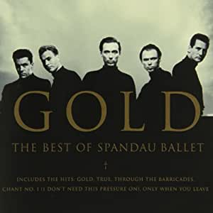 Gold: Best of Spandau Ballet
