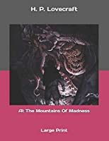 At The Mountains Of Madness: Large Print