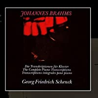The Complete Transcriptions for Piano - Theme and Variations from String Sextet in B-flat Major, Op. 18; Presto after J.S. Bach; Chaconne after J.S. Bach for the left hand; Hungarian Dances; Impromptu after Franz Schubert for the left hand