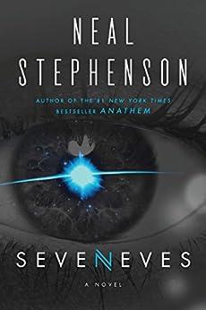 Seveneves: A Novel by [Stephenson, Neal]