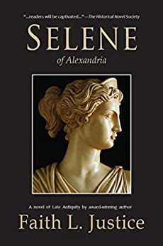 Selene of Alexandria by [Justice, Faith L.]