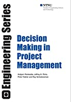 Decision Making in Project Management