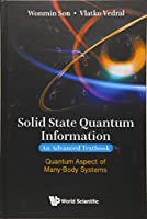 Solid State Quantum Information: An Advanced Textbook: Quantum Aspect of Many-Body Systems