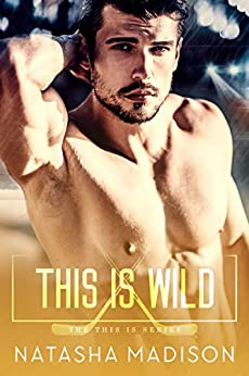 This Is Wild (This Is Series 2) by [Madison, Natasha]