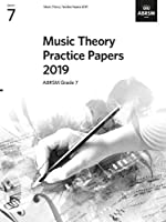 Music Theory Practice Papers 2019, ABRSM Grade 7 (Theory of Music Exam papers & answers (ABRSM))