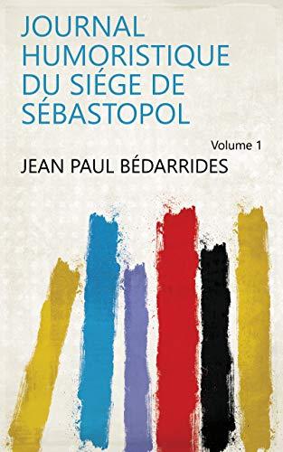 amazon journal humoristique du siége de sébastopol volume 1