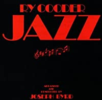 Jazz by RY COODER (1996-03-05)