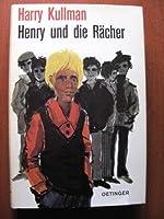 Henry und die Raecher