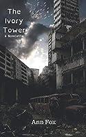 The Ivory Tower: A Novelette