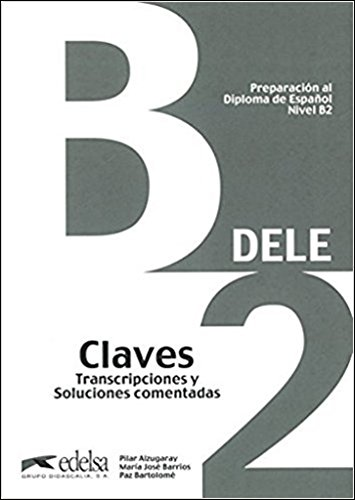 Preparacion DELE: Claves - B2 (New edition)