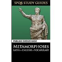 Ovid: Metamorphoses in Latin + English (SPQR Study Guides Book 10) (English Edition)